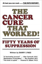 Book: The Cancer Cure That Worked: 50 Years of Suppression, by Barry Lynes